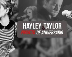 Taylor York & Hayley Williams: Projeto de aniversário!