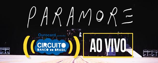 Circuito Banco Do Brasil : Paramore se apresenta no circuito banco do brasil de são paulo